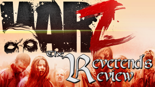 The War Z – The Reverend's Review