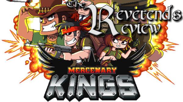 Mercenary Kings – The Reverend's Review