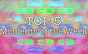 Wshand: Top 5 moments of the week August 21st