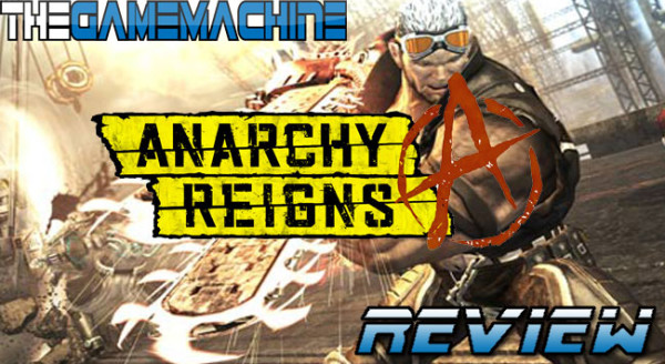 The Game Machine: Anarchy Reigns Review