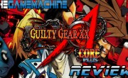 The Game Machine: Guilty Gear XX Accent Core Plus
