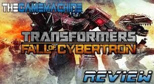 The Game Machine: Transformers Fall of Cybertron Review